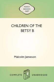 Children of the Betsy B by Malcolm Jameson