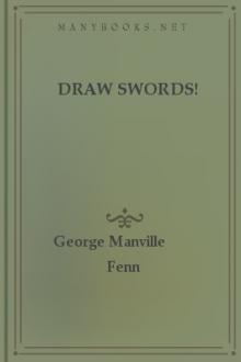 Draw Swords! by George Manville Fenn