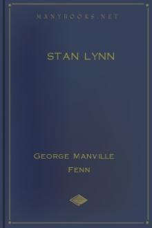 Stan Lynn by George Manville Fenn