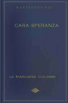 Cara Speranza by la Marchesa Colombi