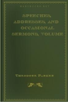 Speeches, Addresses, and Occasional Sermons, Volume 1