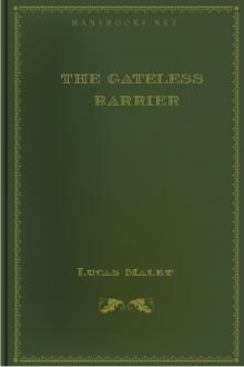 The Gateless Barrier by Lucas Malet