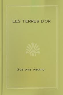 Les terres d'or by Gustave Aimard, Jules Berlioz d'Auriac