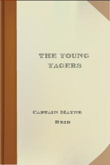 The Young Yagers by Mayne Reid