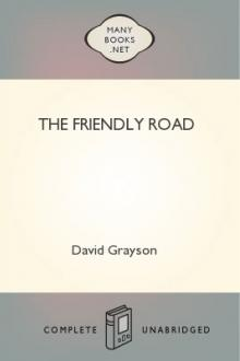 The Friendly Road by David Grayson