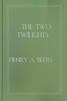 The Two Twilights by Henry A. Beers