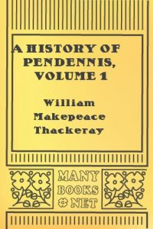 A History of Pendennis, Volume 1