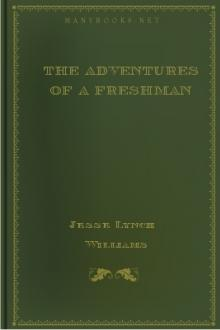 The Adventures of a Freshman by Jesse Lynch Williams
