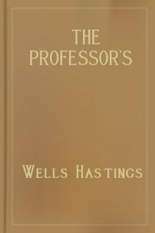 The Professor's Mystery by Brian Hooker, Wells Hastings