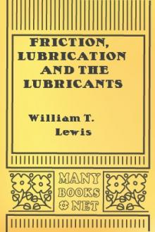 Friction, Lubrication and the Lubricants in Horology by William T. Lewis