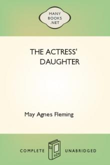 The Actress' Daughter by May Agnes Fleming