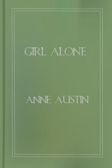 Girl Alone by Anne Austin