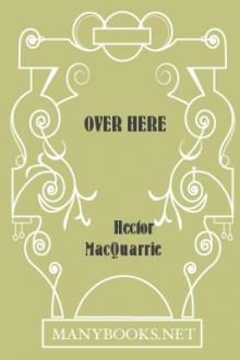 Over Here by Hector MacQuarrie