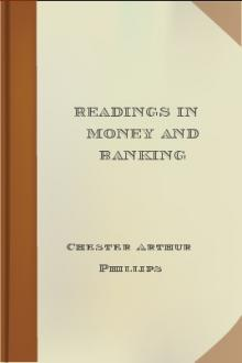 Readings in Money and Banking by Chester Arthur Phillips