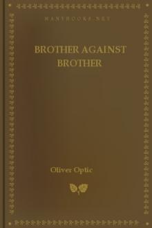Brother Against Brother by Oliver Optic