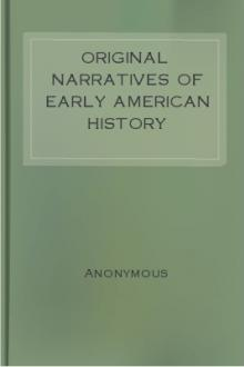 Original Narratives of Early American History by Unknown