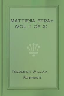 Mattie:—A Stray (Vol 1 of 3)