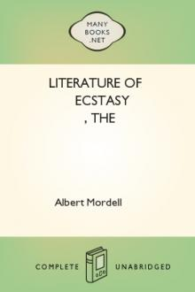 The Literature of Ecstasy by Albert Mordell