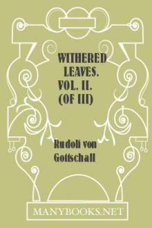 Withered Leaves. Vol. II. (of III) by Rudolf von Gottschall