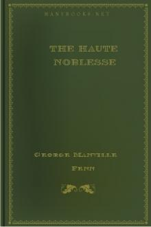 The Haute Noblesse by George Manville Fenn