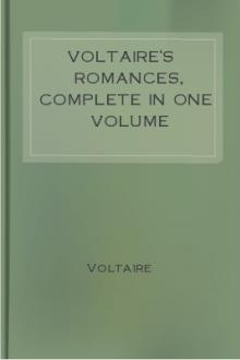 Voltaire's Romances, Complete in One Volume by Voltaire