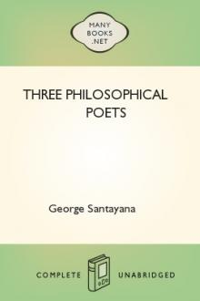 Three Philosophical Poets by George Santayana