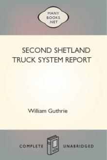 Second Shetland Truck System Report by William Guthrie