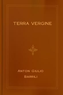 Terra vergine by Anton Giulio Barrili