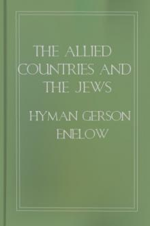 The Allied Countries and the Jews by Hyman Gerson Enelow