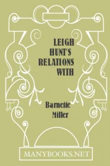 Leigh Hunt's Relations with Byron, Shelley and Keats