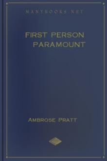 First Person Paramount by Ambrose Pratt