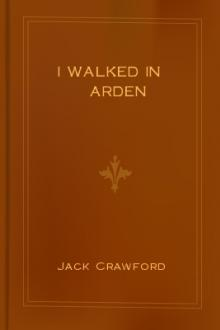 I Walked in Arden by Jack Randall Crawford