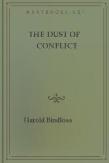 The Dust of Conflict by Harold Bindloss