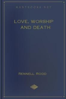 Love, Worship and Death by Rennell Rodd