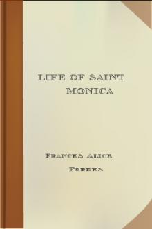 Life of Saint Monica by Frances Alice Forbes