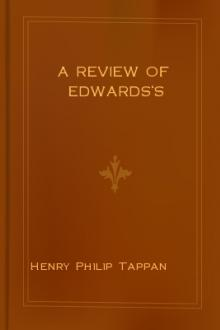 A Review of Edwards's by Henry Philip Tappan