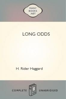 Long Odds by H. Rider Haggard