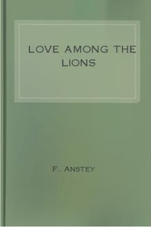 Love Among the Lions by F. Anstey