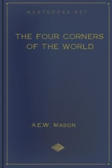The Four Corners of the World by A. E. W. Mason
