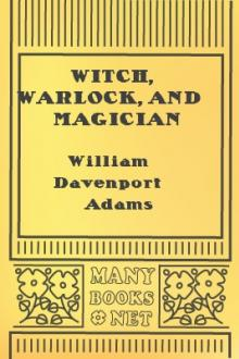 Witch, Warlock, and Magician by William Henry Davenport Adams