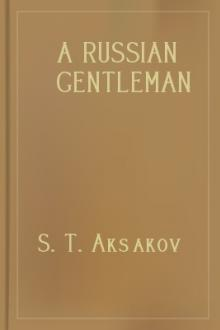 A Russian Gentleman by S. T. Aksakov