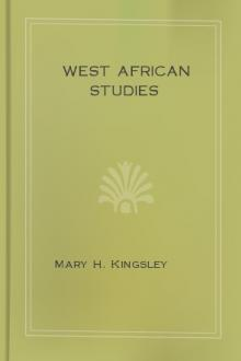 West African studies by Mary H. Kingsley