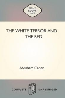 The White Terror and The Red by Abraham Cahan