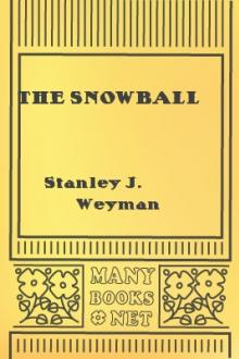 The Snowball by Stanley J. Weyman