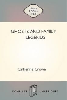 Ghosts and Family Legends by Catherine Crowe