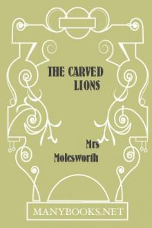 The Carved Lions by Mrs. Molesworth