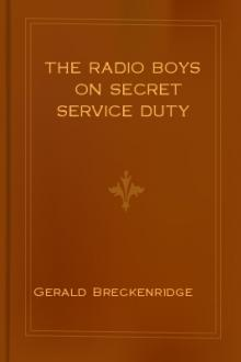 The Radio Boys on Secret Service Duty by Gerald Breckenridge