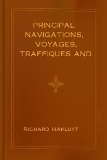 Principal Navigations, Voyages, Traffiques and Discoveries of the English Nation, vol 6 by Richard Hakluyt