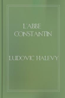 L'Abbe Constantin by Ludovic Halévy