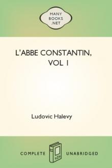 L'Abbe Constantin, vol 1 by Ludovic Halévy
